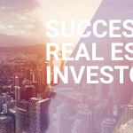 TOP 5 THINGS TO KNOW FOR A SUCCESSFUL REAL ESTATE INVESTOR